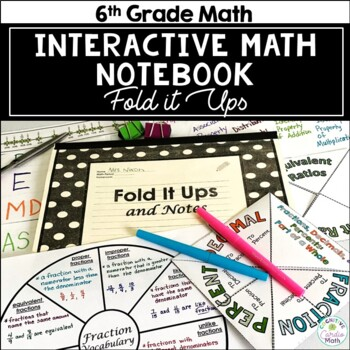 Interactive Fold It Ups & Notes for Grade 6 Math