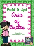 Area of Circles Foldable Notes