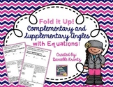 Complementary and Supplementary Angles with Equations Fold