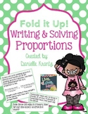 Writing and Solving Proportions Foldable Notes