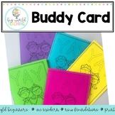 Foldable Buddy Card