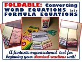 Foldable: Chemical Reactions - Converting Word Equations into Formula Equations