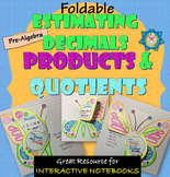 Foldable Estimating Decimals Products and Quotients