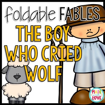 Foldable Fable: The Boy Who Cried Wolf