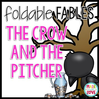 Foldable Fable: The Crow and the Pitcher