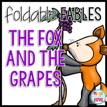 Foldable Fable: The Fox and the Grapes