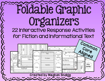 Foldable Graphic Organizers for Informational & Fiction Text