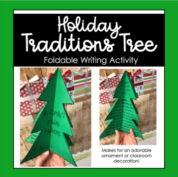 Foldable Holiday Traditions Tree - Writing Activity
