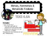 Foldable: Metals Nonmetals Metalloids with Powerpoint TEKS 6.6A