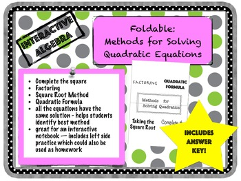 Foldable Methods for Solving Quadratic Equations
