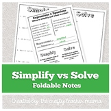 Foldable Notes: Simplify vs Solve (Interactive math journal)