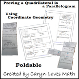 Proving a Quadrilateral is Parallelogram using Coordinate Geometry Foldable-