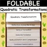 Foldable: Quadratic Transformations Plus *Bonus follow-alo