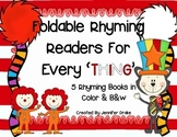 Foldable Rhyming Readers for Every'THING'!  5 Books in Color & B&W!