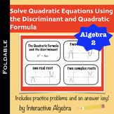 Foldable Solving Using Quadratic Formula and the Discriminant