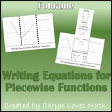 Writing Equations for Piece-wise Functions Given the Graph Foldable -