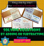 Foldable Solving One-Step Equations by Adding or Subtracting