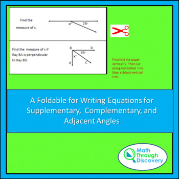 Foldables- Writing Equations for Supplementary Complementa