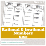 Foldables and Notes: Rational and Irrational Numbers (8th