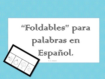 Foldables for letters in Spanish alphabet