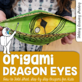 Folded Dragon Eyes Art Lesson - Dragon Origami Art Lesson - Dragon Eyes