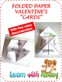 Valentine's Cards - Folded Interactive. Plus Video