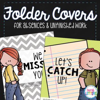 Folder Covers for Absences & Unfinished Work