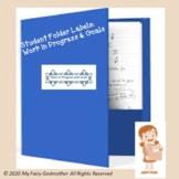 Folder Labels: Work In Progress and Goals