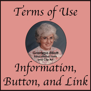 Terms of Use - Button, Link, and Information - Revised 2018