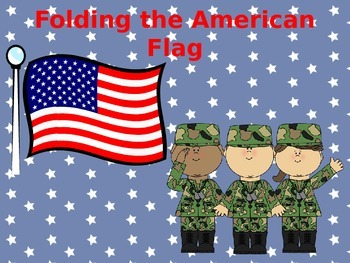 Folding the American Flag Presentation