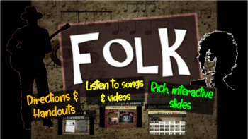 Folk: A comprehensive & engaging Music History PPT (links,