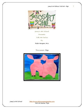 Folk Art Lesson Piggies Drawing Painting Gr K-6 Discussion and Project Fun Art