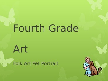Folk Art Lesson with Activity (4th Grade)