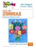 Folk Art Zinnias Inspired by Clementine Hunter: Art Lesson