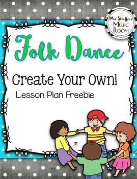 Folk Dance Creation Lesson Plan