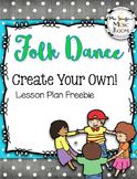 Folk Dance Creation Lesson Plan
