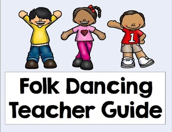 Folk Dancing Teacher Guide
