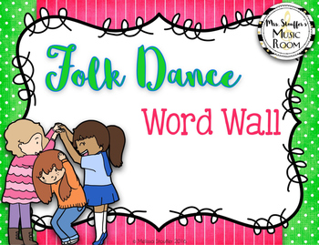 Folk Dance & Movement Word Wall