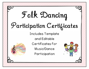 Folk Dancing/Music Participation Certificates - End of Year Award (Editable)