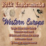 Folk Instruments of Western Europe: Google Slides Music History