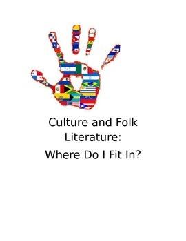 Culture and Folk Literature:  Where Do I Fit In?