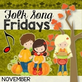 Folk Song Fridays - November