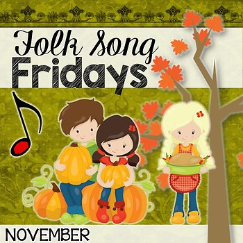 Folk Song Fridays - November 2014