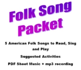 Folk Song Packet - 5 American Folk Songs to Read, Sing and Play - PDF + Mp3