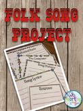 Folk Song Project {Editable}