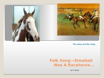 Folk Song-Stewball Was A Racehorse