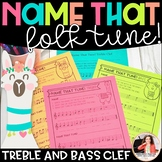 Folk Songs - Name That Tune! Treble and Bass Clef}