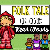 Folk Tale QR Code Read Alouds