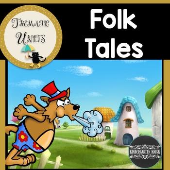 Folk Tales Thematic Unit