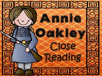 Folk Tales - Annie Oakley Close Reading and Activities